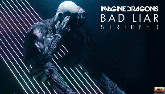 Bad Liar อีกหนึ่งเพลงดังจาก Imagine Dragons กระแสดีไม่มีตก music24sดนตรี